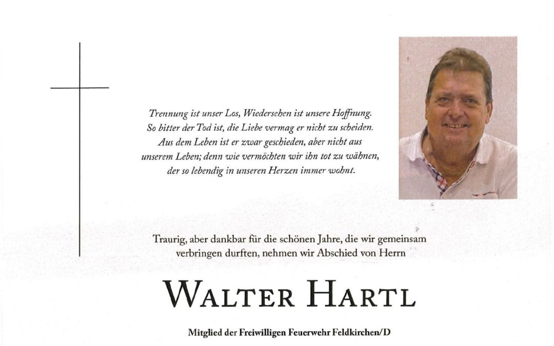 Nachruf unseres Kameraden Walter Hartl